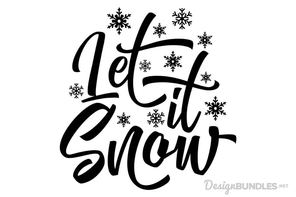 Let It Snow Svg Let It Snow Typography Poster Design Let It Be