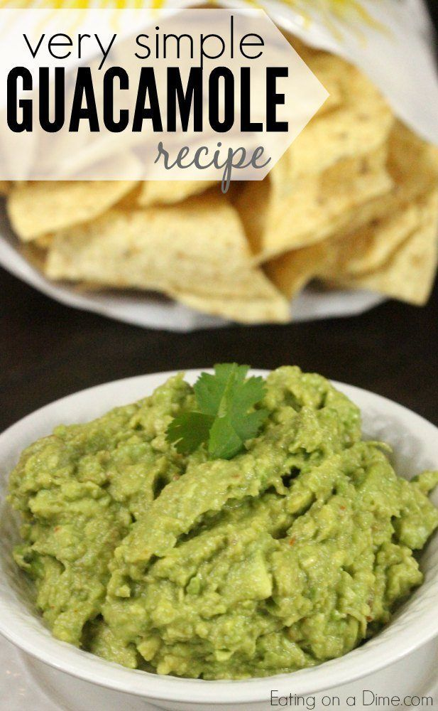 Very Simple Guacamole Recipe - Eating on a Dime #mexicandishes