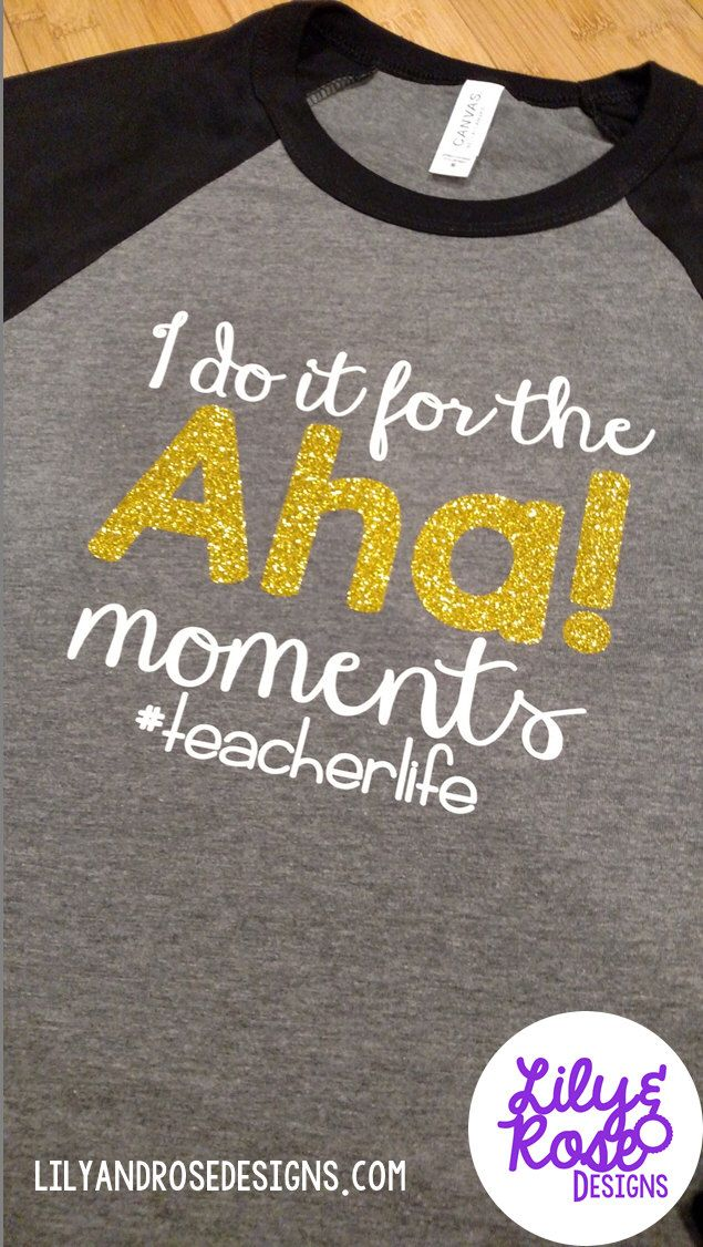 Teacher Shirt I Do It for the Aha Moments Tee Positive Tee Raglan ...