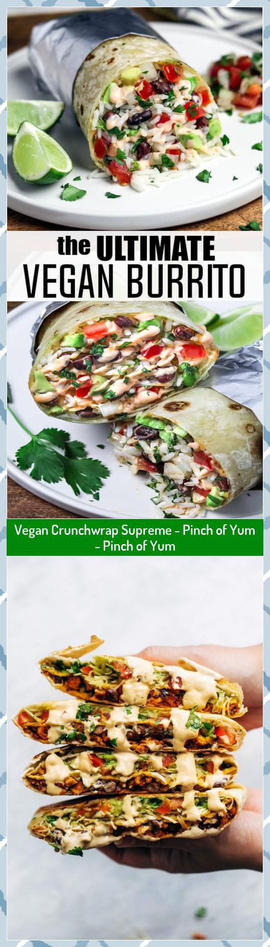 Vegan Crunchwrap Supreme - Pinch of Yum - Pinch of Yum #Crunchwrap #Pinch #Supreme #Vegan #Yum