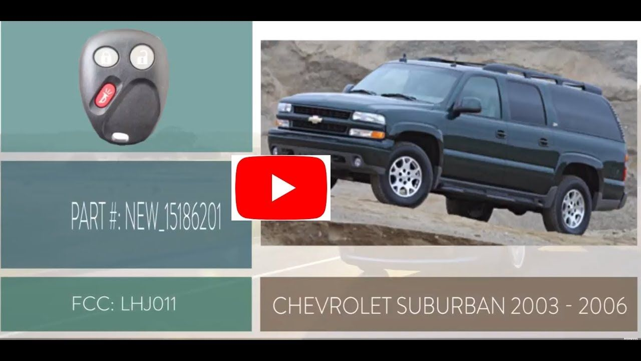 How To Replace A Chevrolet Suburban Key Fob Battery 2003 2006
