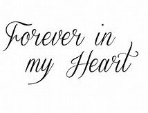 Image Result For Always On My Mind Forever In My Heart Tattoo