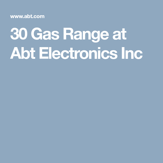 Gas Range At Abt Electronics Inc Tengel Kitchen Pinterest - Abt gas ranges