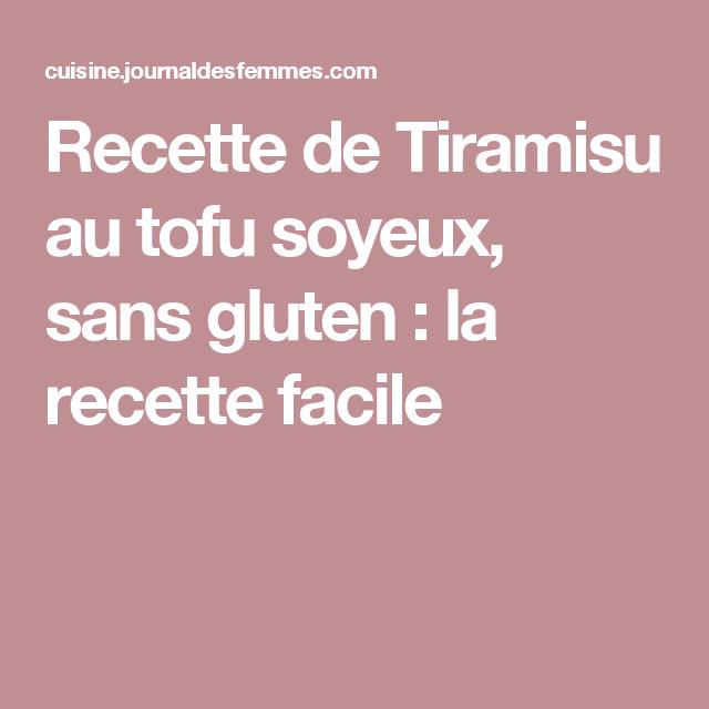 Recette de Tiramisu au tofu soyeux, sans gluten : la recette facile