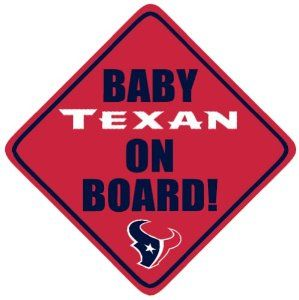 Baby on Board sign for Houston Texans  6cfe8b6fd