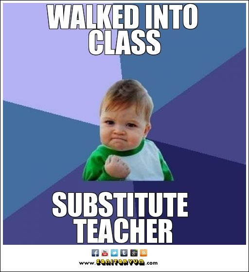 Substitute Teacher Funny Kids Success Kid Laugh Out Loud