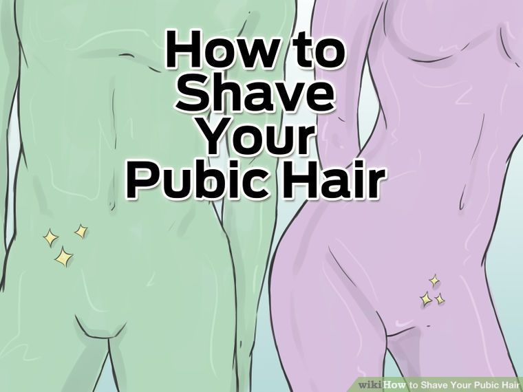 How To Shave Your Pubic Hair 13 Steps With Pictures -6906