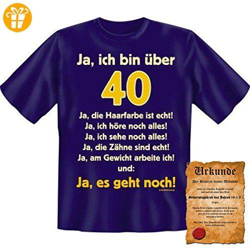 Lustige Sprüche Fun Tshirt Ja Ich Bin über 40 Ja Es Geht