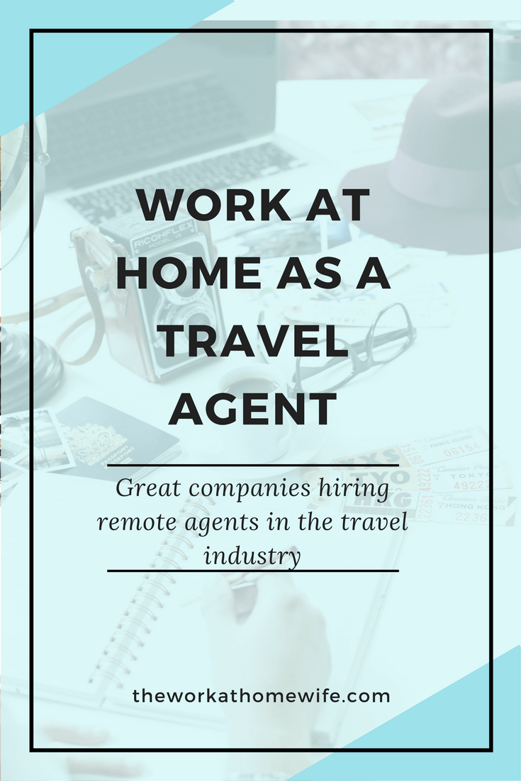 Work From Home Travel Agent 30 Work At Home Travel Jobs To