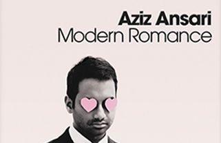 Modern Romance Modern Romance Aziz Ansari Book Romance