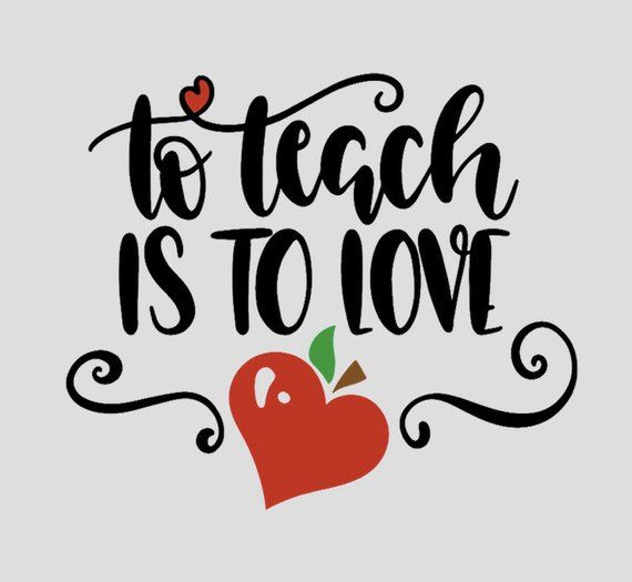Download To Teach Is To Love Sticker | Beautiful quotes, Cricut ...