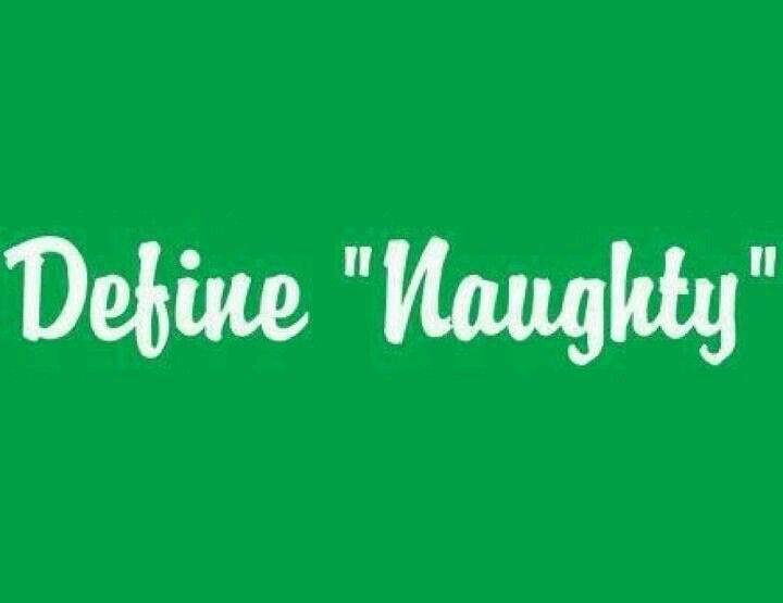 Hehehe   Funny quotes. Naughty christmas. Christmas humor