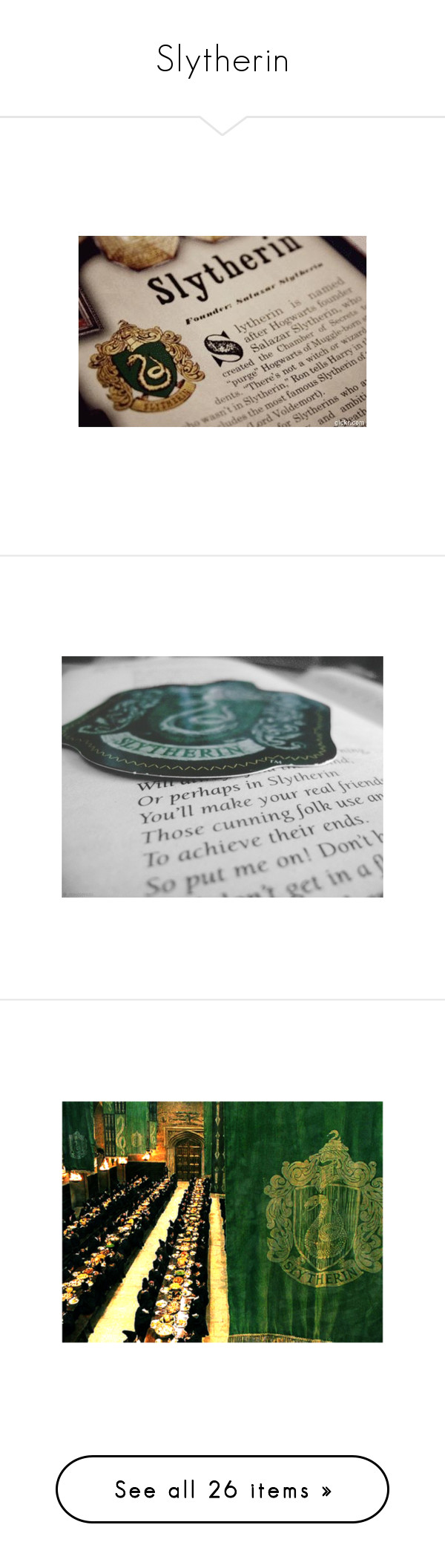 """""""Slytherin"""" by thequeenofreading ❤ liked on Polyvore featuring harry potter, slytherin, hogwarts, pictures, backgrounds, text, quotes, phrase, saying and hp"""