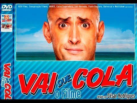 Assistir filme completo e dublado: Vai Que Cola (HD) - Filme Nacional.