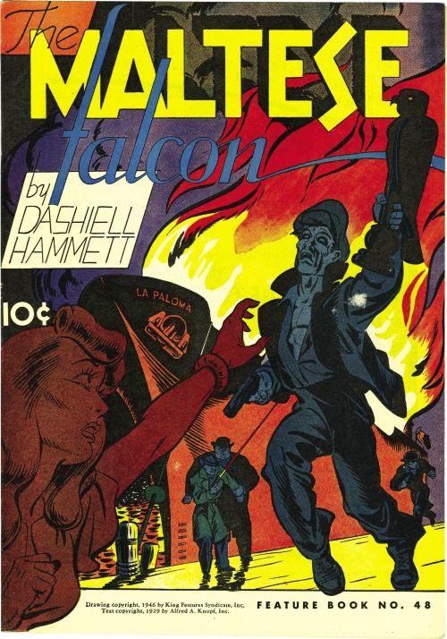 Scott S Classic Comics Corner A Dash Of Hammett Comics Should Be Good Comic Book Resources The Maltese Falcon Book Golden Age Comics Best Comic Books