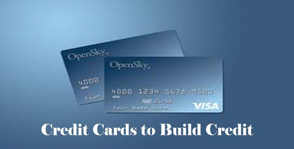 Credit Cards To Build Credit Open Sky Secured Visa Credit Card