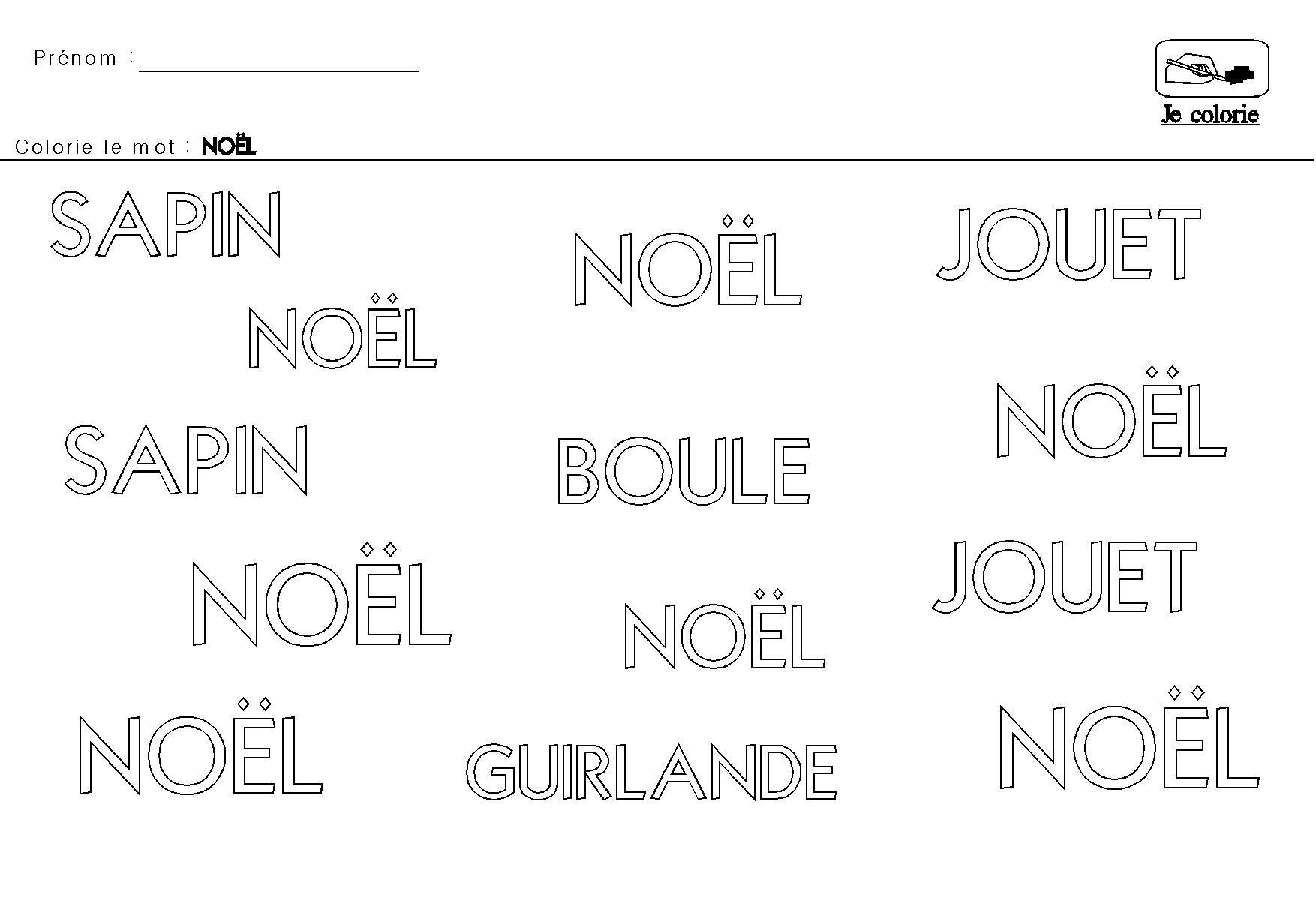 NOEL en MATERNELLE colorier le mot NOEL | Noel maternelle, Noel