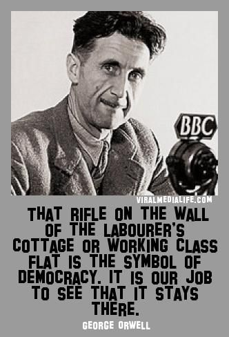 That rifle on the wall of the ... George Orwell - http://goo.gl/c2n5mT