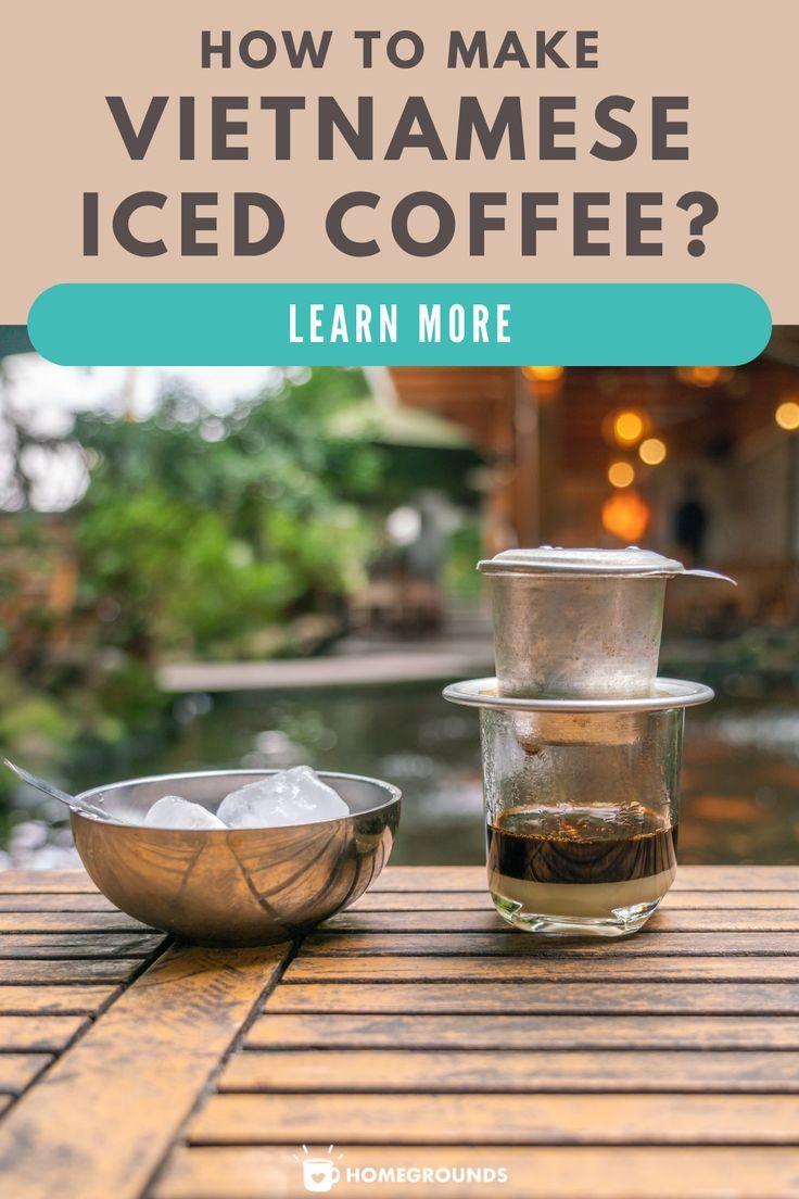 How to make vietnamese iced coffee easytofollow recipe