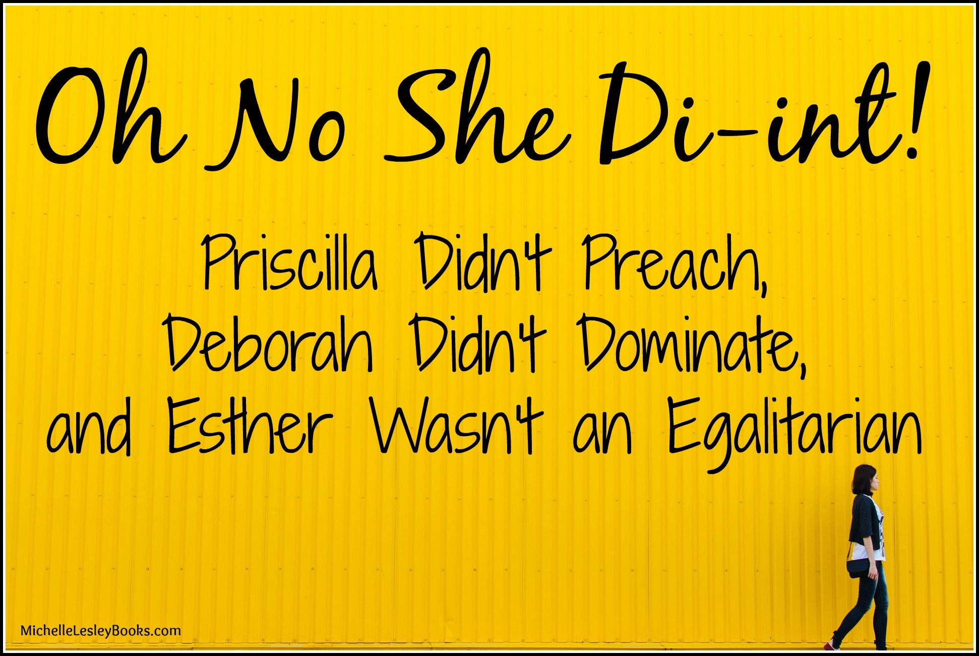 We Are To Follow In The Footsteps Of Godly Women Like Esther Priscilla And All The Others By Humbly Submitting To God S Esther Biblical Womanhood Read Bible