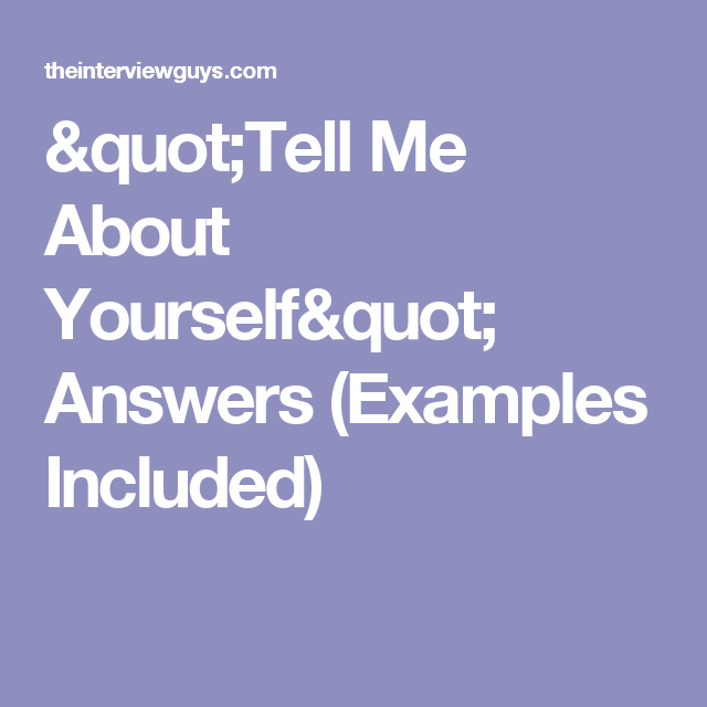 Tell me about yourself answers examples included job search use this method when answering the tell me about yourself question and youll blow the hiring manager away includes common mistakes and example answers ccuart Images
