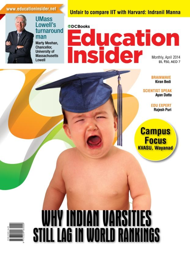 Education Insider - April 2014 : Why Indian Varsities still lag in World rankings? The last happenings in education from around the World,Developing traditional disciplines through technology,Prabhakar Kore: A role model for education from UAE and lots more.
