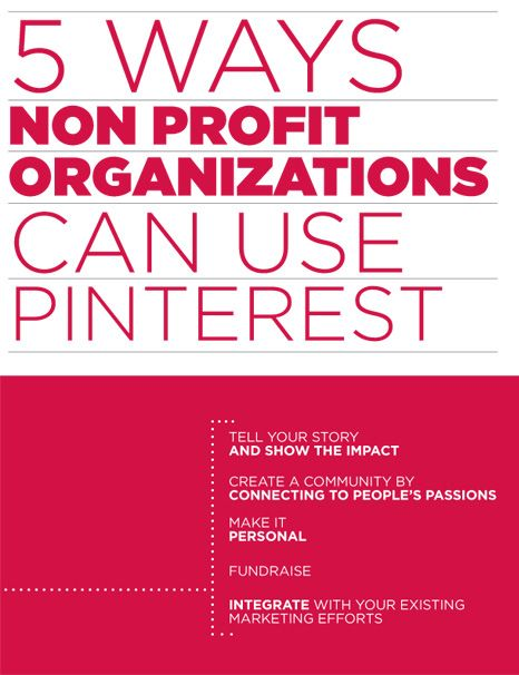5 Ways Non Profit Organizations Can Use Pinterest This Would Be Good To Know If I Can Get My Nonprofit Marketing Nonprofit Fundraising Nonprofit Organization