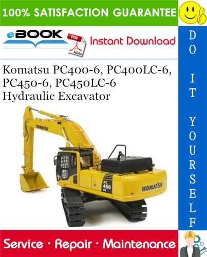 Komatsu Pc400 6 Pc400lc 6 Pc450 6 Pc450lc 6 Hydraulic Excavator Service Repair Manual Operati In 2020 Hydraulic Excavator Operation And Maintenance Repair Manuals