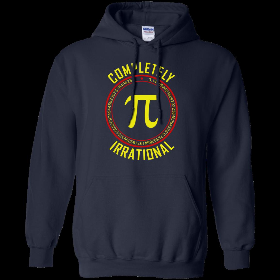 Pi Day 2018 Shirt Pi Completely Irrational Pi Irrational