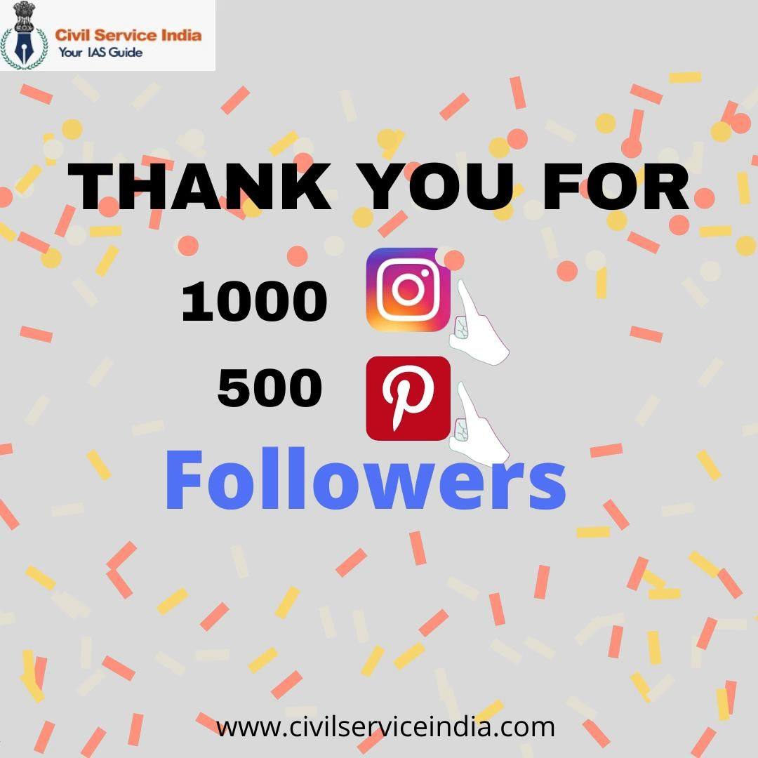 Wow! A many many thanks to civilserviceindia followers!!!!! We have reached 1000 followers on our Instagram and 500 followers on Pinterest! Thankyou to all our followers for your like and support. Website: www.civilserviceindia.com #letscrackupsc #UPSC #IAS #followers #thankyou #support #instagram #pinterest #civilserrviceindia