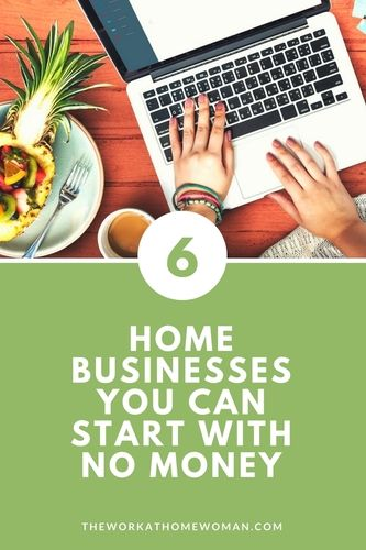 Home Businesses You Can Start With No Money Startups Business