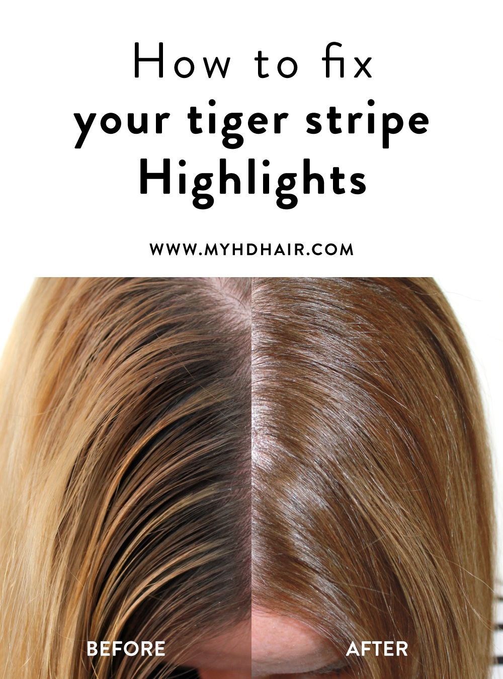 How To Fix Your Tiger Stripe Highlights Color Correction Hair Blonde Hair With Highlights Tiger Stripes Hair