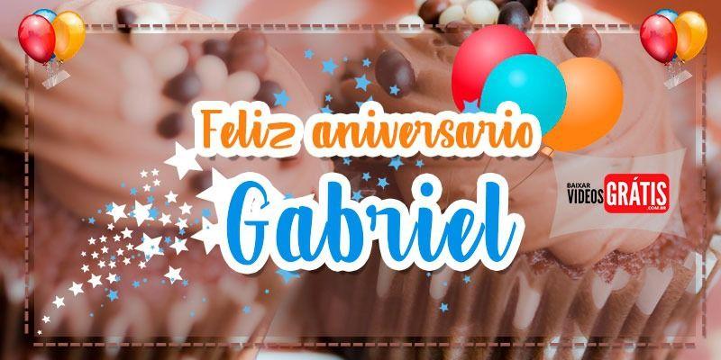 Mensagem Personalizada De Aniversario Para Gabriel E Totalmente