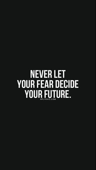 Never Let Fear Iphone 6 6 Plus Wallpaper Quotes To Live By