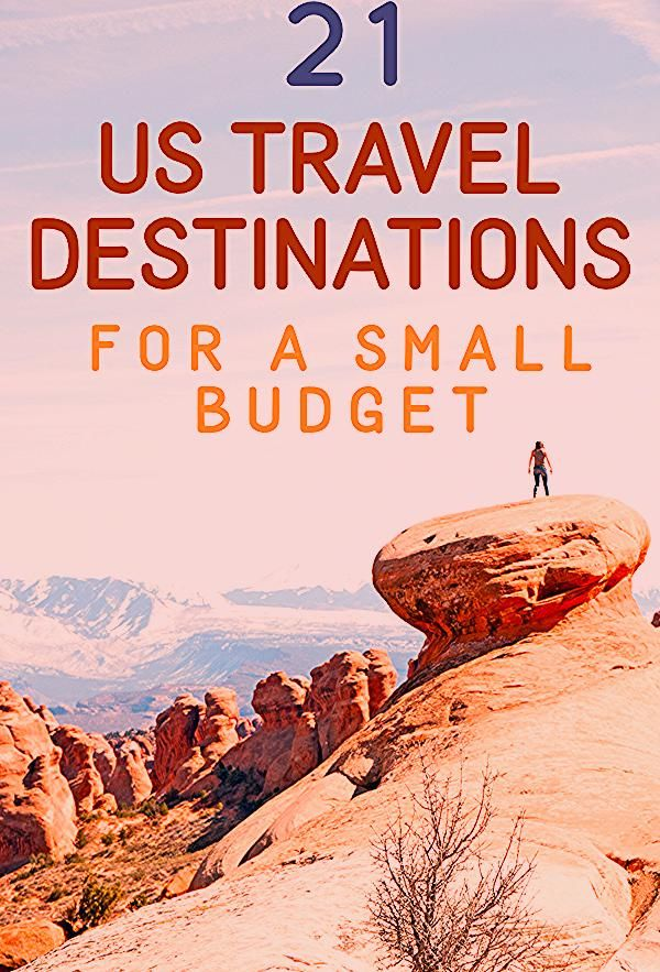 Photo of 21 Affordable US Travel Destinations