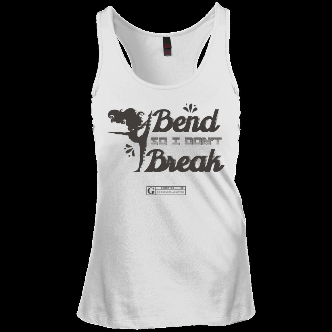 """I Bend So I Don't Break"" Ladies Tees & Tanks"