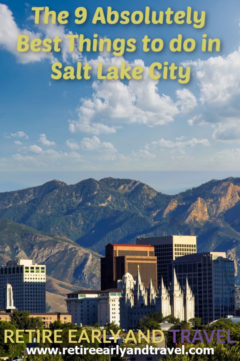 The 9 Absolutely Best Things To Do In Salt Lake City Salt Lake City Downtown Salt Lake City Lake