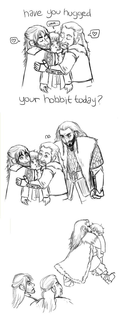 have you hugged your hobbit today?