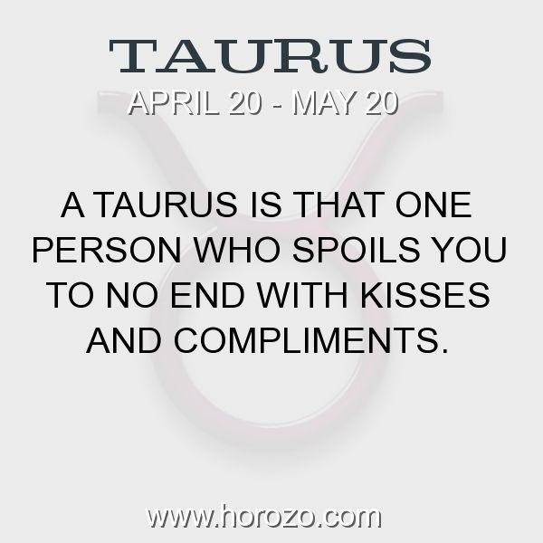 Fact about Taurus: A Taurus is that one person who spoils you to no end... #taurus, #taurusfact, #zodiac. More info here: https://www.horozo.com/blog/a-taurus-is-that-one-person-who-spoils-you-to-no-end/ Astrology dating site: https://www.horozo.com