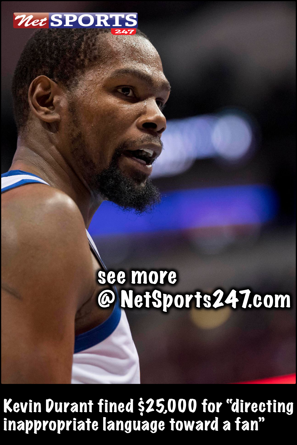 f625c8ac384 Kevin Durant fined  25