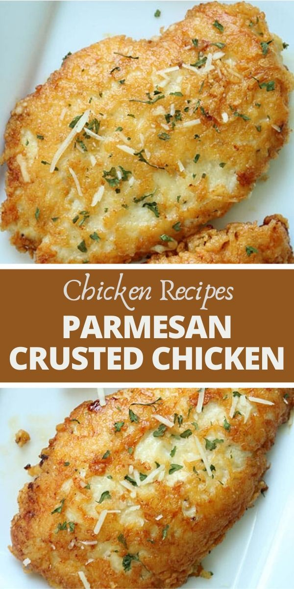 This Parmesan Crusted Chicken Recipe is so Good! -