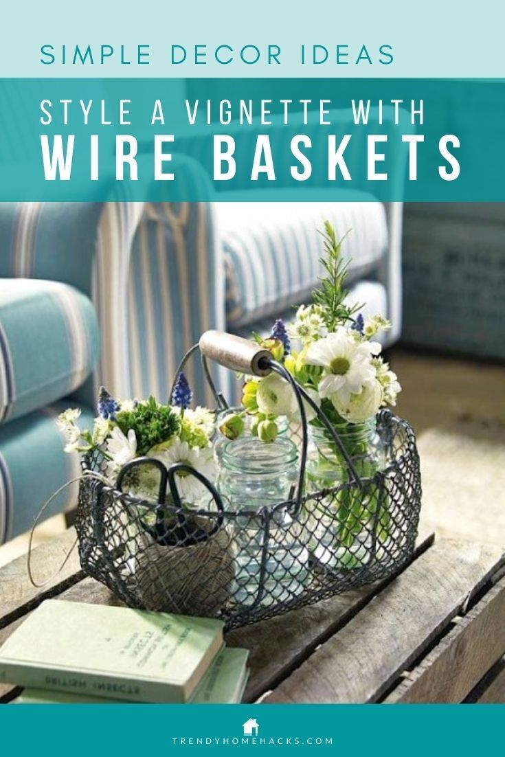 Whether it is to hold flowers, blankets & throws, books, or to dangle earrings, support necklaces, and hang plants, a wire basket is both pretty and functional. Here's a blog post that will inspire you with beautiful images of how to style a vignette using Wire Baskets and much more. #wirebasket #homestyling #tablevignettes #vignettestyling #interiordecor #wiredecor #simpledecorideas #trendyhomehacks