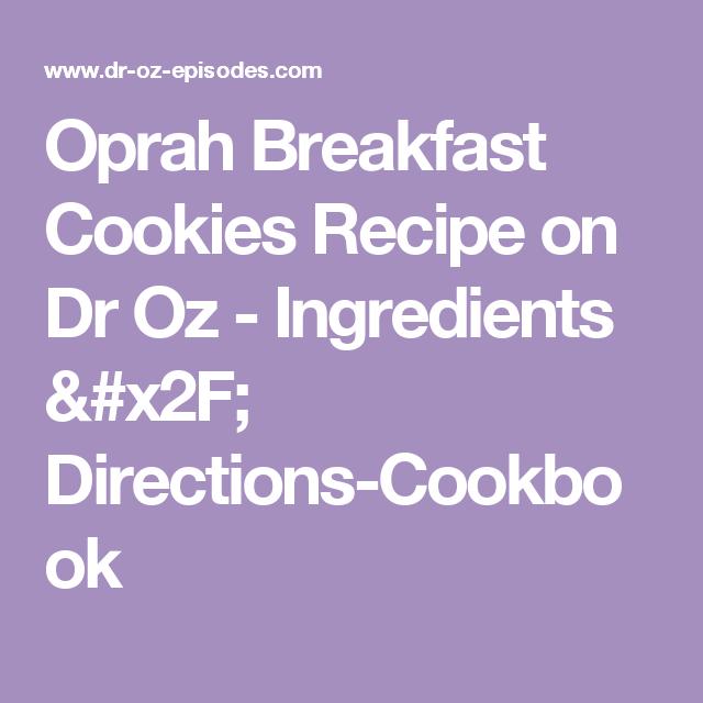 Oprah Breakfast Cookies Recipe On Dr Oz