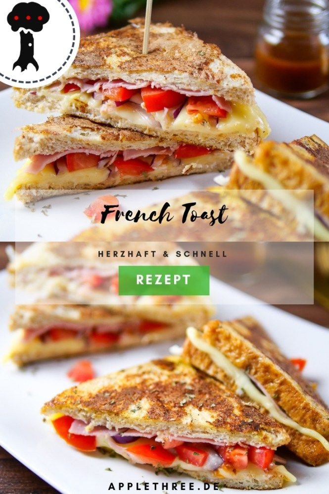 French Toast herzhaft - Applethree - Food | Travel | Life