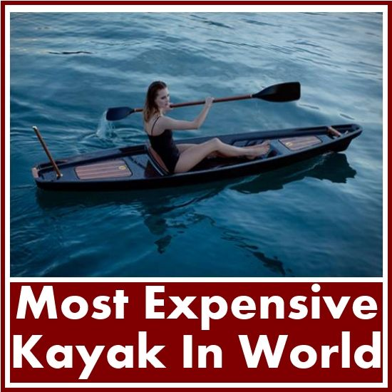 Most Expensive Kayak In The World Div Top Luxury Things Kayaking