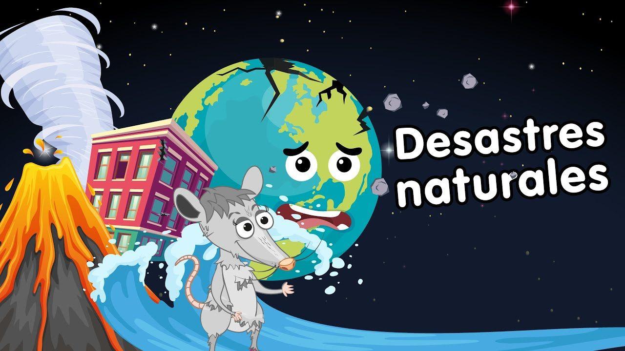 Desastres Naturales Canciones Infantiles Youtube Desastres Naturales Desastres Naturales Para Ninos Canciones Infantiles