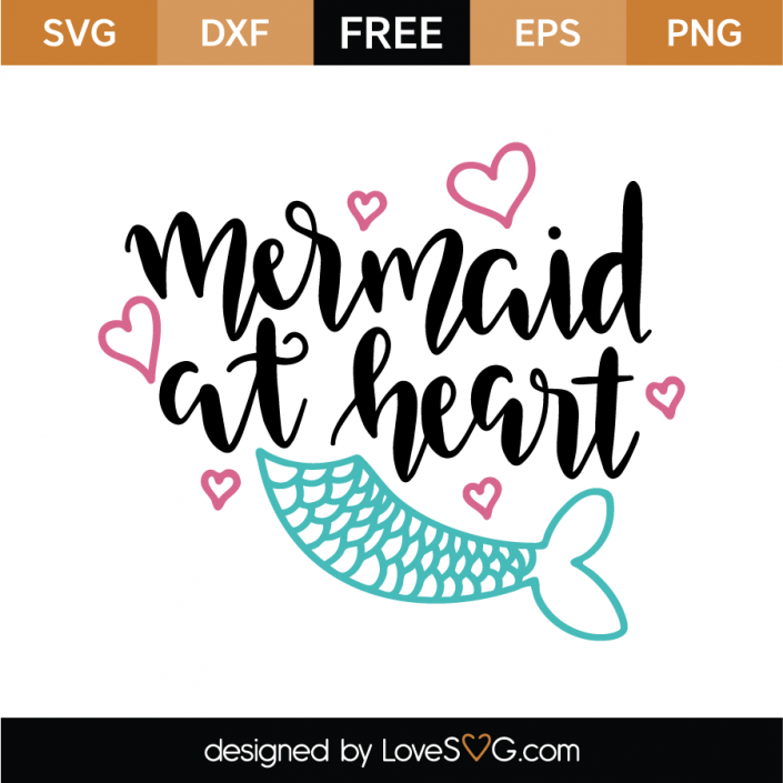 Mermaid at Heart Cricut, Svg files for cricut, Lettering