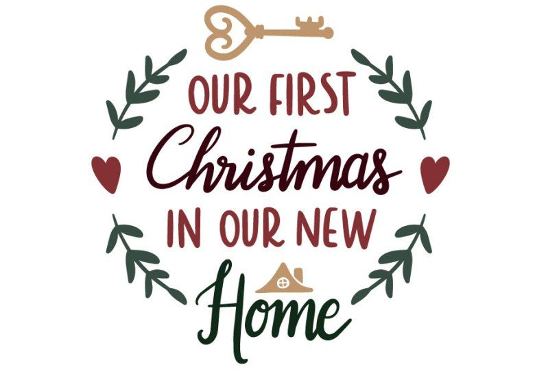 First Christmas In Our New Home Svg.Our First Christmas In Our New Home Cutting File Quotes
