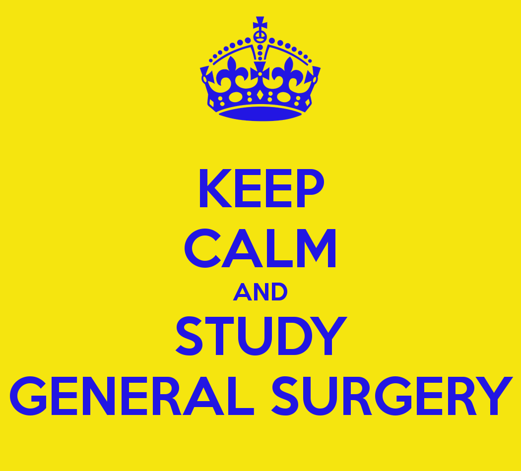 KEEP CALM AND STUDY GENERAL SURGERY - KEEP CALM AND CARRY ON Image ...