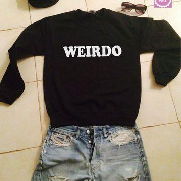 Weirdo sweatshirt jumper gift cool fashion girls UNISEX sizing ...